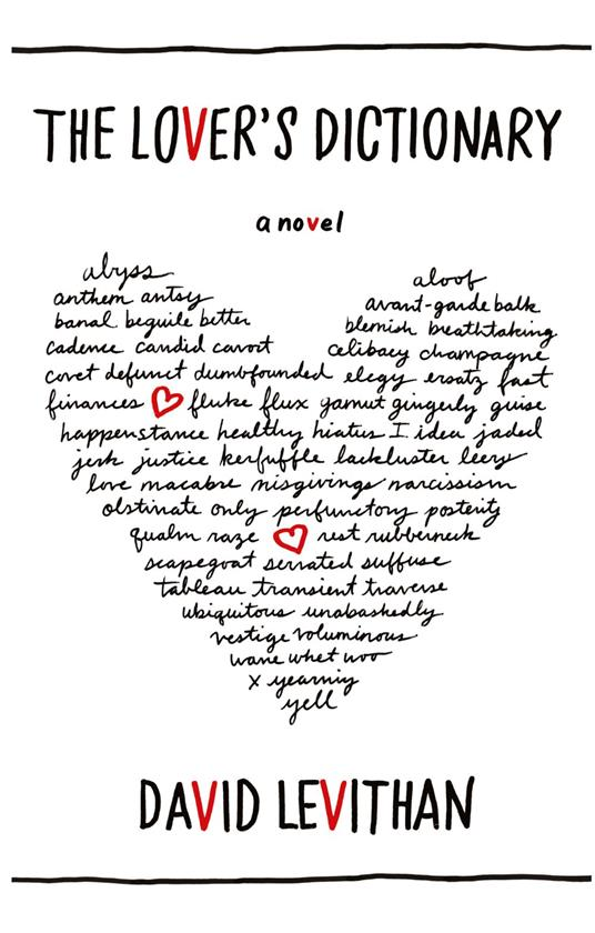 Lover's Dictionary: A Love Story in 185 Definitions