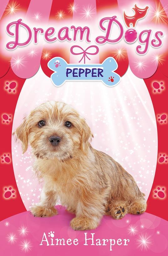 Pepper (Dream Dogs, Book 1)