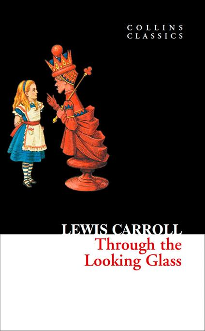 Through The Looking Glass (Collins Classics)