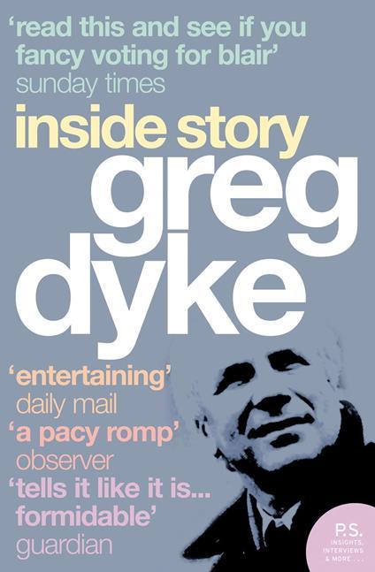Greg Dyke: Inside Story