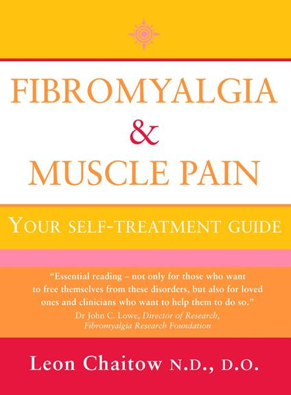 Fibromyalgia and Muscle Pain: Your Self-Treatment Guide (Text Only)