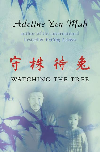 Watching the Tree: A Chinese Daughter Reflects on Happiness, Spiritual Beliefs and Universal Wisdom