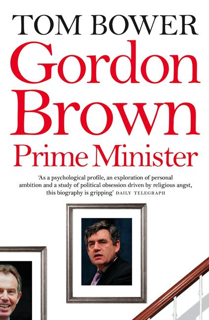 Gordon Brown: Prime Minister (Text Only)