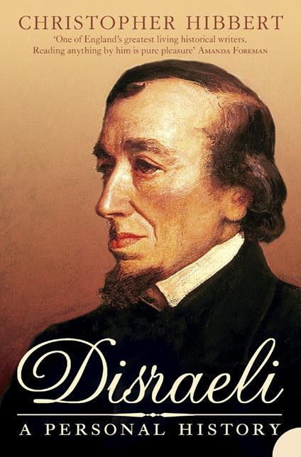 Disraeli: A Personal History