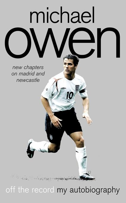 Michael Owen: Off the Record