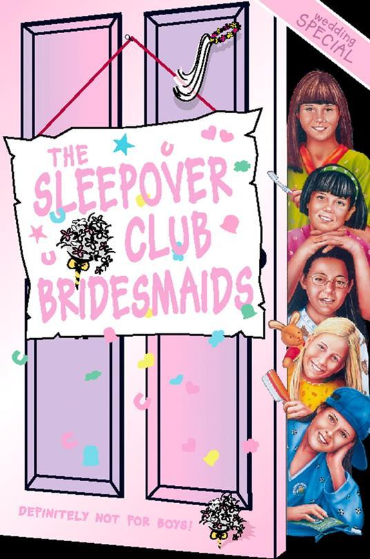 Sleepover Club Bridesmaids: Wedding Special (The Sleepover Club, Book 31)
