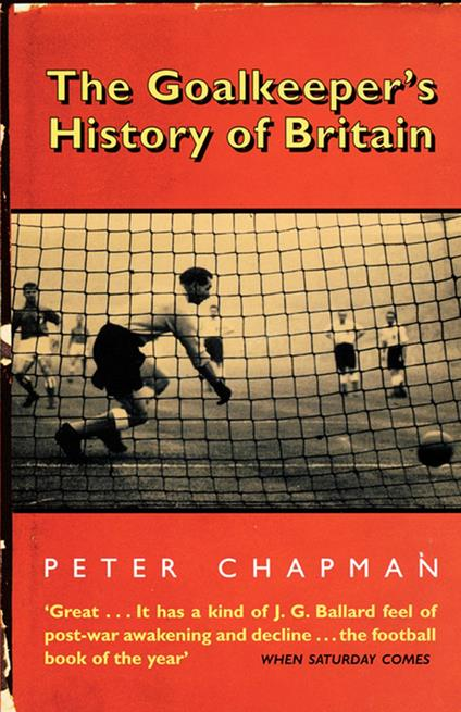 Goalkeeper's History of Britain (text only)