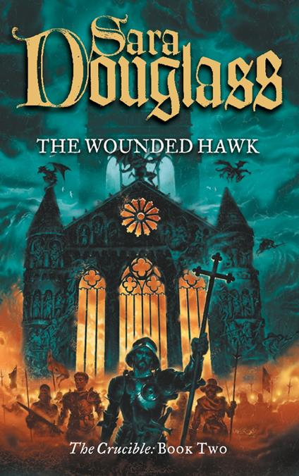 Wounded Hawk (The Crucible Trilogy, Book 2)