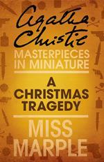 Christmas Tragedy: A Miss Marple Short Story