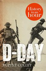 D-Day: History in an Hour