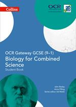 OCR Gateway GCSE Biology for Combined Science 9-1 Student Book (GCSE Science 9-1)
