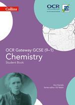 OCR Gateway GCSE Chemistry 9-1 Student Book (GCSE Science 9-1)