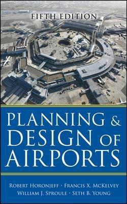 Planning and design of airports - Robert Horonjeff - copertina