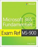 Exam Ref MS-900 Microsoft 365 Fundamentals