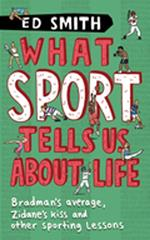 What Sport Tells Us About Life