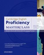 Cambridge English: Proficiency (CPE) Masterclass: Student's Book with Online Skills and Language Practice Pack: Master an exceptional level of English with confidence