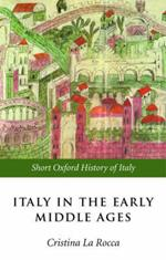 Italy in the Early Middle Ages: 476-1000