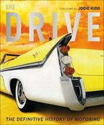 Drive: The Definitive History of Motoring