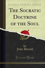 The Socratic Doctrine of the Soul