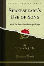 Shakespeare's Use of Song