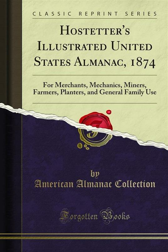 Hostetter's Illustrated United States Almanac, 1874