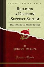 Building a Decision Support System