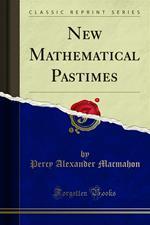 New Mathematical Pastimes