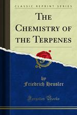 The Chemistry of the Terpenes