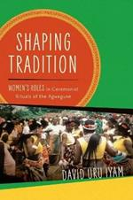 Shaping Tradition: Women's Roles in Ceremonial Rituals of the Agwagune