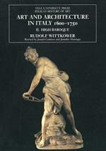Art and Architecture in Italy, 1600-1750: Volume 2: The High Baroque, 1625-1675