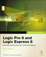 Apple Pro Training Series: Logic Pro 8 and Logic Express 8