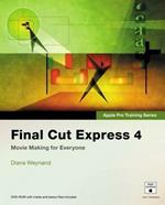 Apple Pro Training Series: Final Cut Express 4