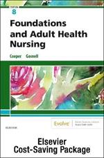 Foundations and Adult Health Nursing   Text and Virtual Clinical Excursions Online Package