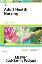 Adult Health Nursing 8e  Text and Virtual Clinical Excursions Online Package
