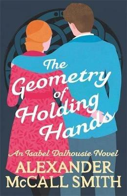 The Geometry of Holding Hands - Alexander McCall Smith - cover
