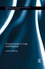 Consciousness in Jung and Patanjali