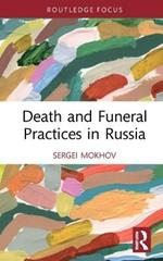 Death and Funeral Practices in Russia