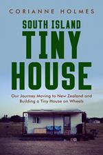 South Island Tiny House