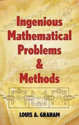 Ingenious Mathematical Problems and Methods - Graham - cover