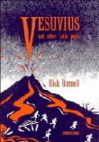 Vesuvius and Other Latin Plays - Dick Burnell - cover