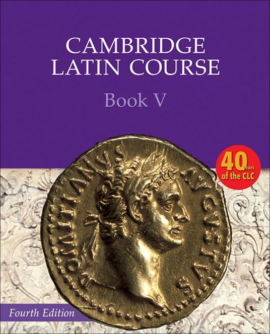 Cambridge Latin Course Book 5 Student's Book - Cambridge School Classics Project - cover