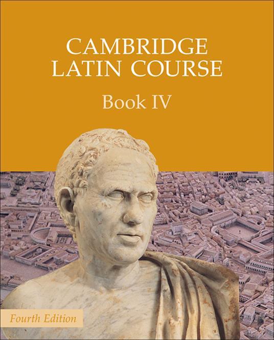 Cambridge Latin Course Book 4 Student's Book - Cambridge School Classics Project - cover