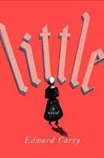 Little: A Novel