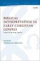 Biblical Interpretation in Early Christian Gospels: Volume 4: The Gospel of John