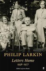 Philip Larkin: Letters Home