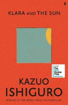 Klara and the Sun: Longlisted for the Booker Prize 2021 - Kazuo Ishiguro - cover