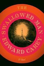 The Swallowed Man: A Novel