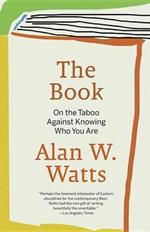 The Book: On the Taboo Against Knowing Who You Are