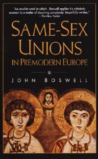 Same-Sex Unions in Premodern Europe - John Boswell - cover