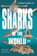A Pocket Guide to Sharks of the World: Second Edition